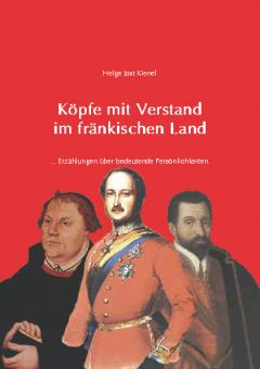 Köpfe mit Verstand im fränkischen Land