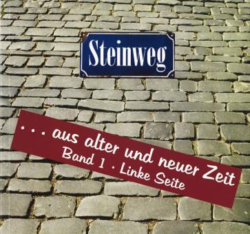 Steinweg ... Linke Seite (Band 1)